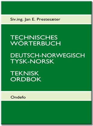 Teknisk ordbok tysk norsk