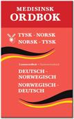 Medisinsk ordbok Norsk-tysk, tysk-norsk