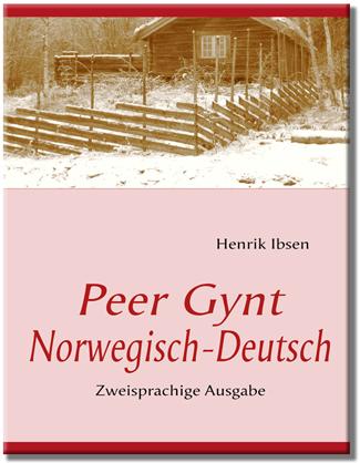 Ibsen Peer Gynt tysk norsk