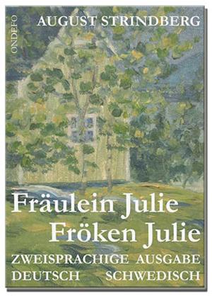 Fröken Julie Tospråkelig tysk - svensk